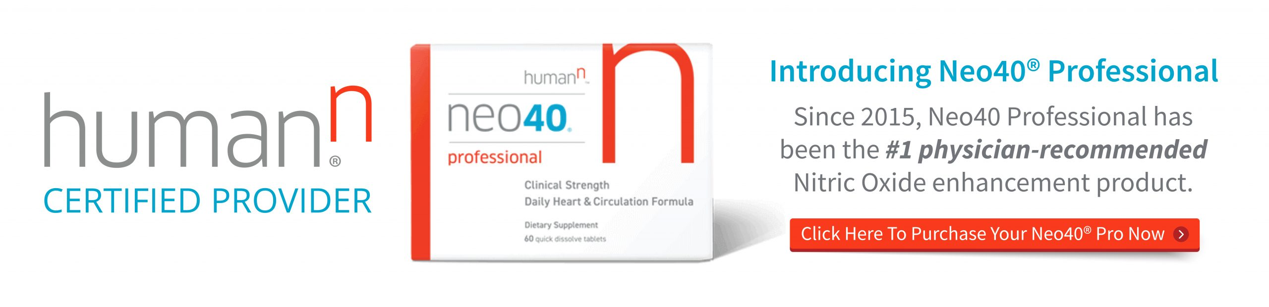 Human n certified provider - introducing Neo40 Professional - since 2015 neo40 professional has been the #1 physician-recommended nitric oxide enhancement product